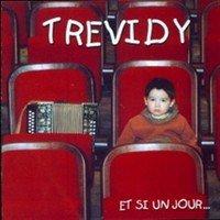 TREVIDY Et-Si-Un-Jour 2003