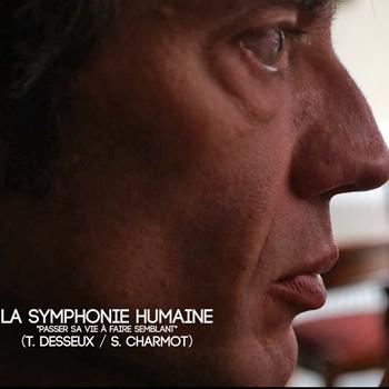 DESSEUX Symphonie humaine