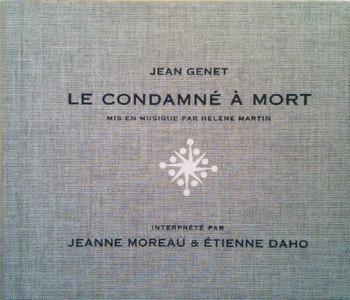 DAHO J MOREAU Condamné à mort Genet 2010
