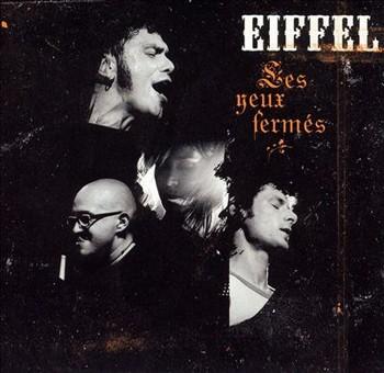EIFFEL les yeux fermés 2004