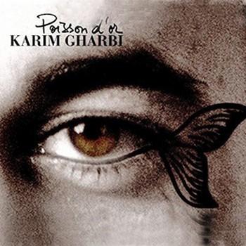 Gharbi Karim Poisson d'Or 2015 CD