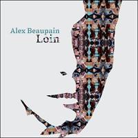 alex-beaupain-loin