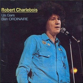 Charlebois Un gars ben ordinaire 1971