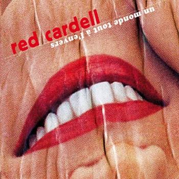 red-cardell-un-monde-tout-a-l-envers