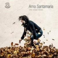 SANTAMARIA Arno Corps libres 2015