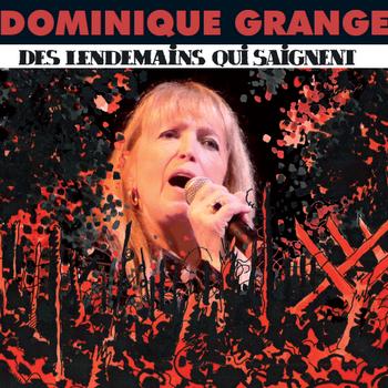 GRANGE Dominique Des lendemains qui saignent 2009