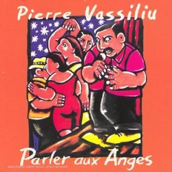 VASSILIU Pierre Parler aux anges 1998
