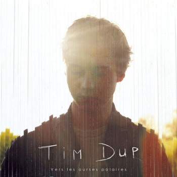 TIM DUP Vers les ourses polaires EP2016