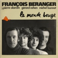 BERANGER Francois Le monde bouge 1974