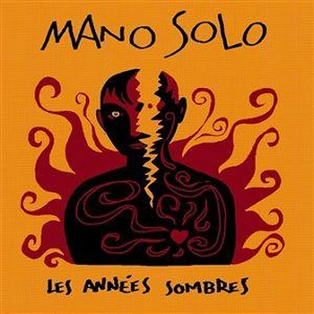 SOLO Mano les-annees-sombres