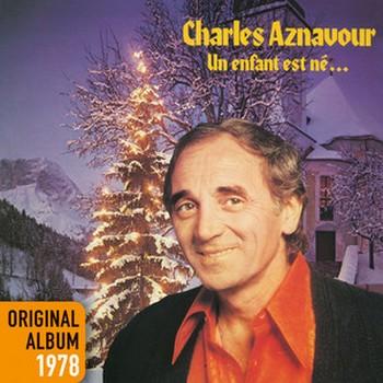 AZNAVOUR Charles Un enfant est né 1978