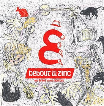 DEBOUT SUR LE ZINC des singes et des moutons 2004