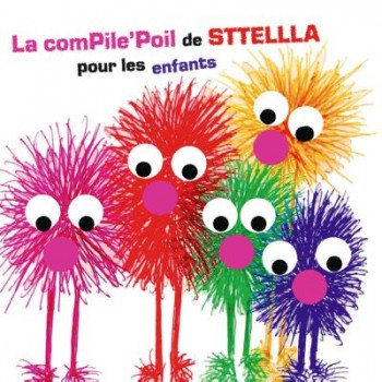 Le-ComPile-Poil-de-Sttellla-pour-les-enfants-Digipack