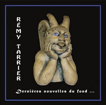 TARRIER Rémy Dernières nouvelles du fond 2013