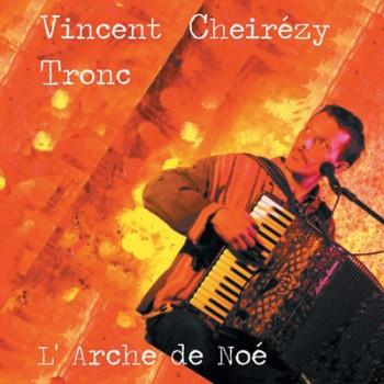 TRONC Vincent L'arche de Noé 2012