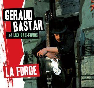 Géraud Bastar Lux Bas-Fonds La-Forge 2013