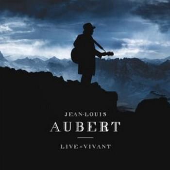 aubert Jean-Louis-live-vivant 2012