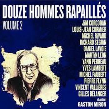 Douze homes rapaillés volume2
