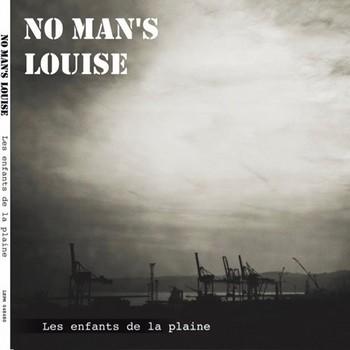 No man's Louise Les enfants de la plaine EP2017