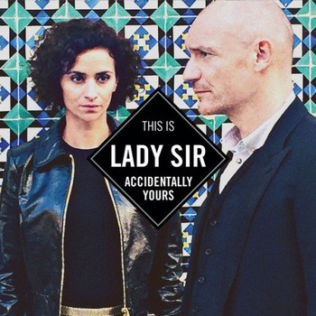 lady-sir---accidentally-yours-(2017)