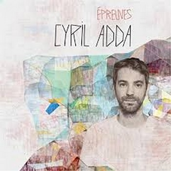 ADDA Cyril EPREUVES