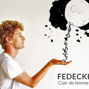 Fedecki Clair de femme 2017