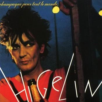 HIGELIN Champagne pour tout le monde et Caviar pour les autres db album 1979