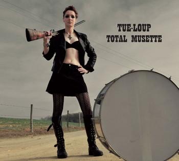 Tue-Loup_TotalMusette_visuel