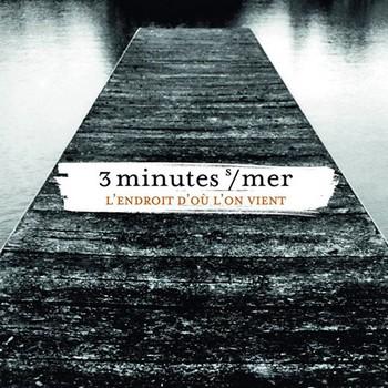 3 Minutes sur Mer LEndroitDOuLonVient 2017