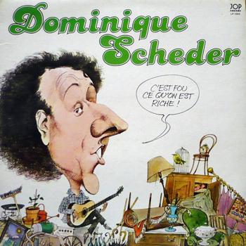 SCHEDER Dominique C'estFouCQuOnEstRiche 1979