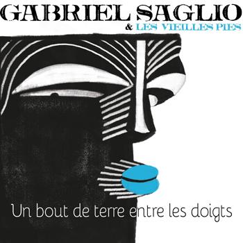 SAGLIO-Gabriel-Un-bout-de-terre-entre-les-doigts