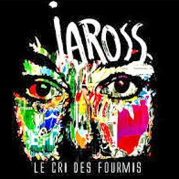 IAROSS Le cri des fourmis 2017