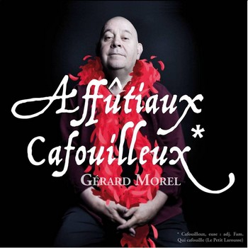 MOREL Gérard Affutiaux cafouilleux 2017