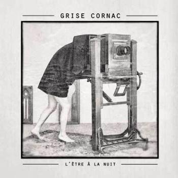 Grise_Cornac_L_etre_a_la_nuit_2016