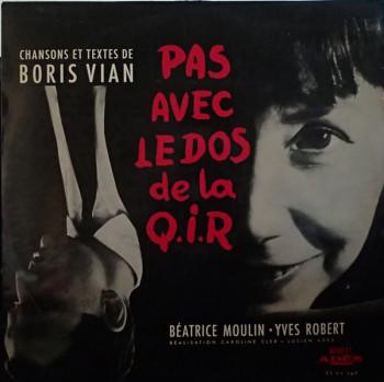 MOULIN Béatrice Yves Robert Pas avec le dos de la Q.I.R. Boris Vian 1964