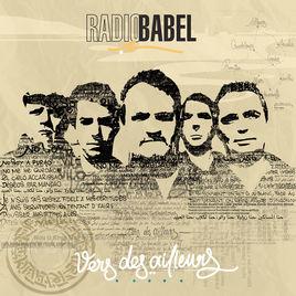 Radio Babel Marseille Vers des ailleurs EP 2018