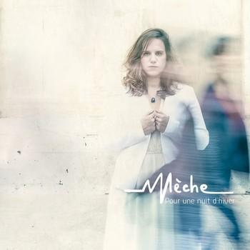 Le dernier EP de Mèche, sorti en fin 2017