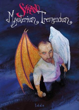 MYSTERIUM TREMENDUM BD concept de contes pour les grands Ce livre-disque édité en 2016 sous le label Les doigts dans l'Zen est entièrement illustré par Syrano. Il fait suite à des livres illustrés et des pochettes, c'est sa première œuvre totale, illustrant l'angoisse humaine face au mal et à la mort.  Chacun de ses treize titres est illustré dans un style différent , dans une atmosphère à la Tim Burton épique et d'un romantisme noir. On y retrouve des héros de contes légers, lucioles, ballerine, plume symbole de l'écriture,  ou effrayants comme le bourreau de Sombreclair, Le lycanthrope ou Prince Vald. Tu m'appartiens personnalise l'addiction à l'alcool. C'est un mélange de mythes anciens et d'absurdité contemporaine, mais non dénué de tendresse même si Alice n'y vit pas au Pays des merveilles. Chaque titre a une ambiance différente qui va du rap à la fête foraine ou à l'opéra gothique. L'album se termine par un Bataclan remix, Une minute de silence