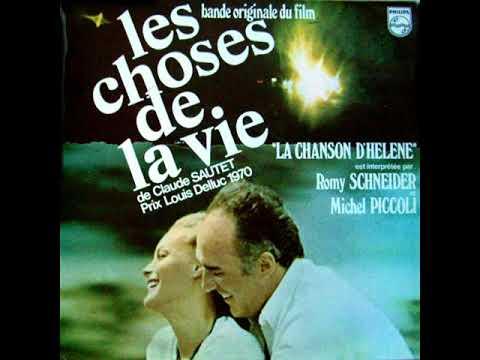 SCHNEIDER PICCOLI chanson d'Hélène  Les choses de la vie 1970