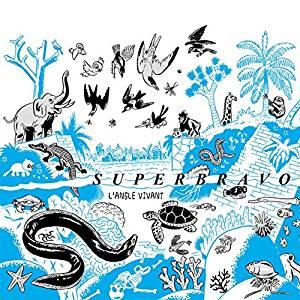 SUPERBRAVO L'angle vivant 2017