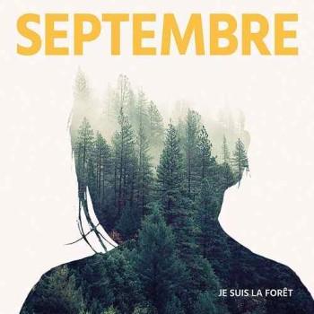 Septembre Je suis la forêt EP 2017