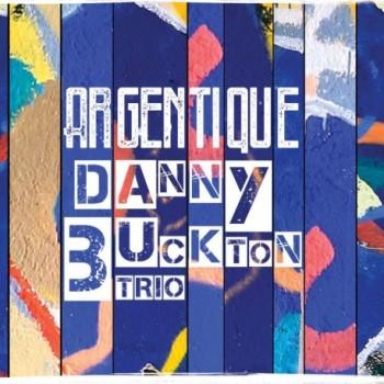 danny-buckton-trio-argentique-2018