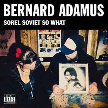 ADAMUS Bernard Sorel soviet so what 2017