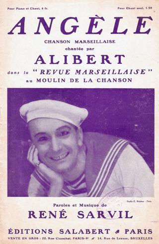 ANGELE Revue marseillaise Alibert Sarvil 1932