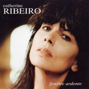 RIBEIRO Catherine Fenêtre ardente 1993