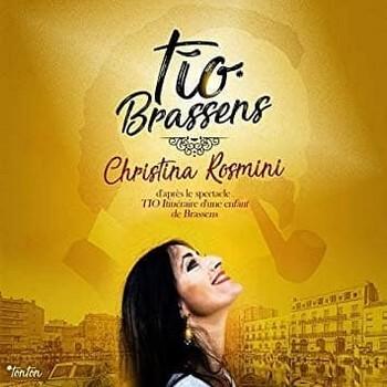 TIO BRASSENS, PAR CHRISTINA ROSMINI Autre façon d'envisager Brassens, celle de Christina Rosmini, une « enfant de Brassens » au sens où le chanteur à la pipe l'a sans doute autant nourrie que le lait dans son biberon. Sa dette envers Brassens, assistant maternel s'il est fut, elle la rend par un spectacle (que Catherine Laugier nous avait relaté, sur NosEnchanteurs, lors du Off d'Avignon l'an passé), désormais ce disque, aux accents très méditerranéens dans les arrangements, avec une prise de liberté avec certaines structures musicales. Les puristes tiqueront peut-être ; les amateurs eux s'en réjouiront, mettant d'emblée ce disque dans leurs favoris : il y a de quoi. Les textes et la musique de Brassens frottées à l'émotion familiale et aux musiques qui courent et frissonnent de la nuque au bassin (méditerranéen !), ça ouvre encore d'autres lectures, d'autres perspectives, même si on croit connaître son Brassens sur le bout du doigt, sur le bord des lèvres. Quand Christina Rosmini chante Gastibelza sur une grille flamenco, vous avez plus encore le son et l'image, et le physique et l'âme de cette Gastibelza pour laquelle tant de prétendants se damneraient. Dire que ce disque est beau est insuffisant et quelque peu léger : c'est un émerveillement !