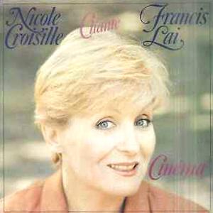 CROISILLE Nicole chante Francis Lai Cinéma 1984