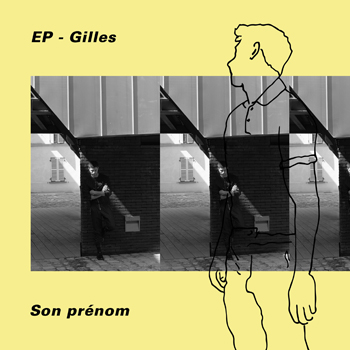 Gilles - Son prenom - EP 2018