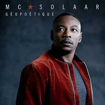 MC SOLAAR Géopoétique 2017