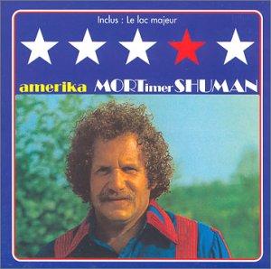 SHUMAN Mort Amerika1972